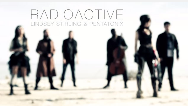 Now Listening - Radioactive by Lindsey Stirling and Pentatonix (Imagine Dragons Cover)